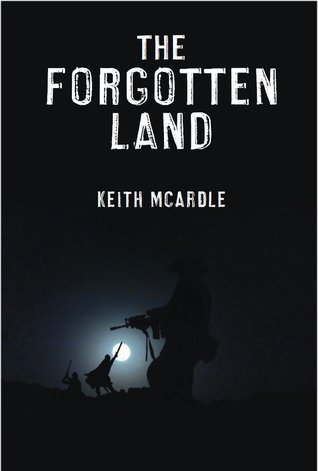 Download online for free The Forgotten Land by Keith McArdle PDF