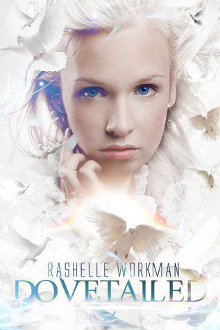 Dovetailed by RaShelle Workman