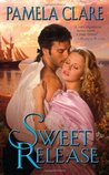 Sweet Release by Pamela Clare