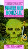 Where Old Bones Lie (Mitchell and Markby Village, #5)