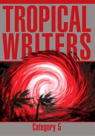 Category Five by Tropical Writers