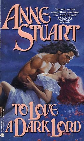 To Love a Dark Lord by Anne Stuart