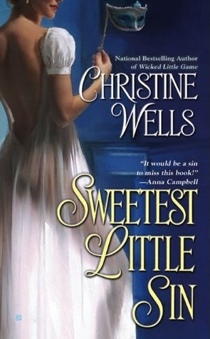 Sweetest Little Sin by Christine Wells