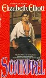 Scoundrel by Elizabeth Elliott