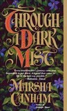 Through a Dark Mist (Robin Hood, #1)