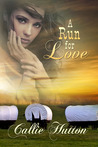 A Run For Love (Oklahoma Lovers, #1)
