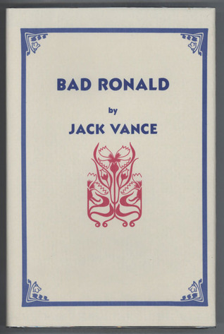 Bad Ronald by Jack Vance