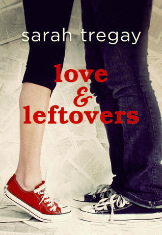 Love and Leftovers by Sarah Tregay