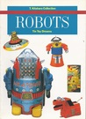 Robots: Tin Toy Dreams. T. Kitahara Collection
