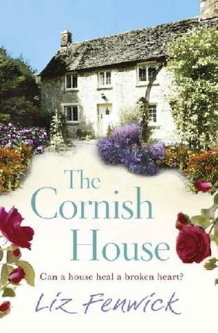 The Cornish House by Liz Fenwick