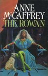 The Rowan (Tower and the Hive, #1)