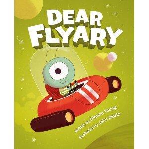 Dear Flyary by Dianne Young