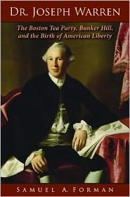 Dr. Joseph Warren by Sam Forman