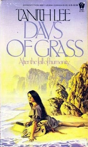 Days of Grass by Tanith Lee