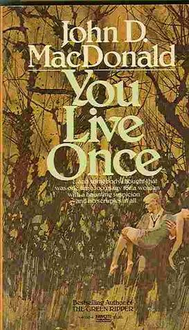 Free download You Live Once PDF by John D. MacDonald