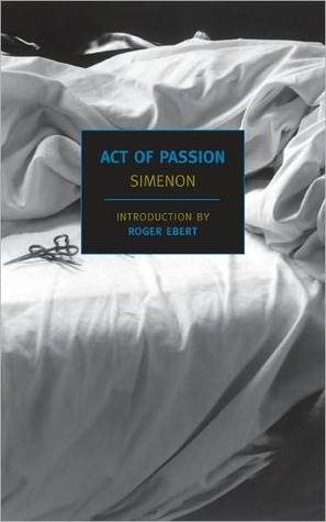 Act of Passion by Georges Simenon