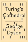 Turing's Cathedral by George B. Dyson