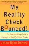My Reality Check Bounced!: The Gen-Y Guide to Cashing In On Your Real-World Dreams