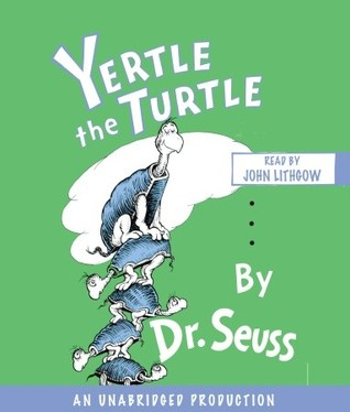 Yertle the Turtle by Dr. Seuss