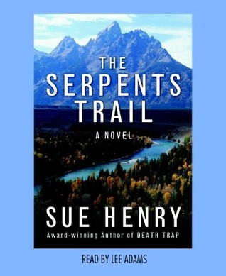 The Serpents Trail: A Maxie and Stretch Mystery Series