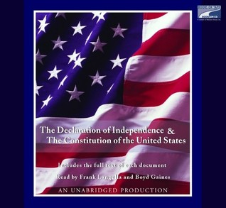 The Declaration of Independence & The Constitution of the United States: An Unabridged Production (Includes the full text of each document)