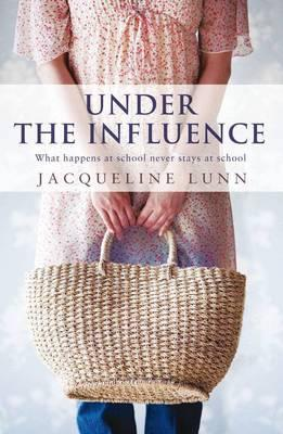 Under the Influence by Jacqueline Lunn