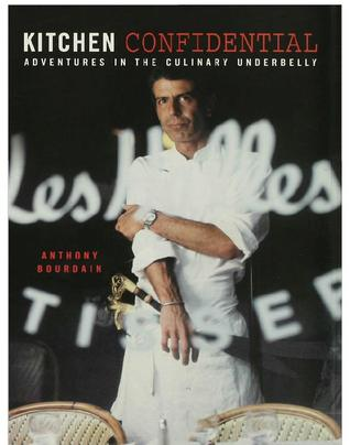 Kitchen Confidential Anthony Bourdain Review