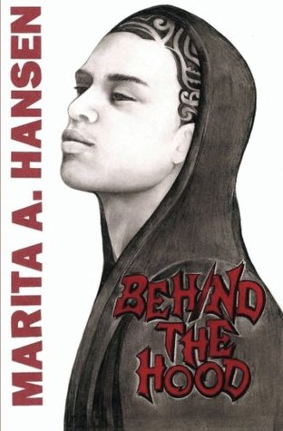 Behind the Hood (Behind the Lives, #1)