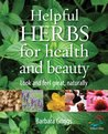 Helpful Herbs for Health and Beauty