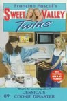 Jessica's Cookie Disaster (Sweet Valley Twins, #89)