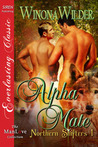 Alpha Mate (Northern Shifter, #1)