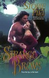 Strange Brews (Dragonfly Saga, #1)