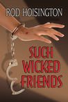Such Wicked Friends (Sandy Reid Mysteries #3)