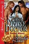 Their Divine Doctor (Divine Creek Ranch, #9)