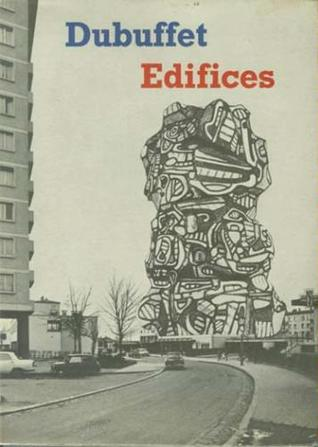 Read online Edifices by Jean Dubuffet PDB