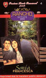 My Grumpy Amore (Rancho Estate, #4)