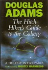 The Hitchhiker's Guide to the Galaxy: A Trilogy in Five Parts