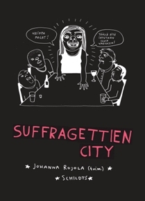 Suffragettien city by Johanna Rojola