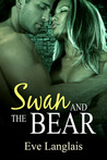 Swan and the Bear by Eve Langlais
