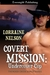 Covert Mission: Undercover Cop (Thunder Creek Ranch, #2)