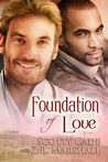 Foundation of Love by Scotty Cade