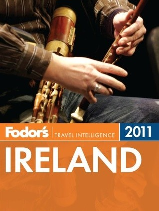 Fodor's Ireland 2011 by Fodor's Travel Publications...