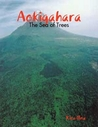 Aokigahara: The Sea of Trees