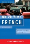 Drive Time French: Beginner Level