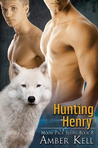 Hunting Henry by Amber Kell