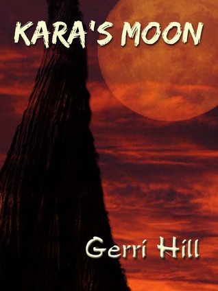 Kara's Moon by Gerri Hill