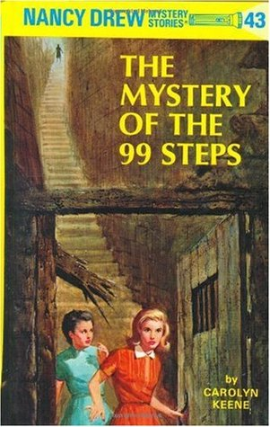 The Mystery of the 99 Steps by Carolyn Keene