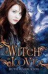 A Witch in Love by Ruth Warburton