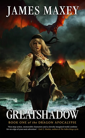 Greatshadow (Dragon Apocalypse, #1)