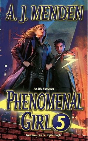 Phenomenal Girl 5 (Elite Hands of Justice, #1)